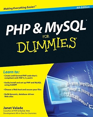 PHP & MySQL for Dummies By Valade, Janet